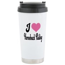 I Love Horseback Riding Ceramic Travel Mug