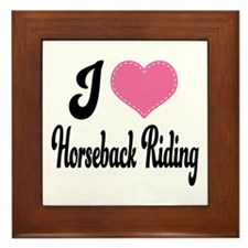 I Love Horseback Riding Framed Tile