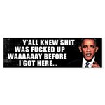 Obama; Sh*t Was F*cked Up Sticker (Bumper 10 pk)