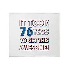 76 Year Old birthday gift ideas Throw Blanket