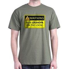 Warning: New Grandpa on the Loose T-Shirt