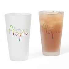 Proud to be Aspie Drinking Glass