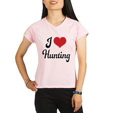 I Love Hunting Performance Dry T-Shirt