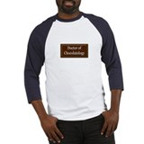 """Doctor of Chocolatology"" Baseball Jersey"