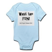 What The Fun! Infant Bodysuit
