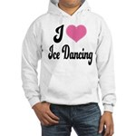 I Love Dancing Hooded Sweatshirt