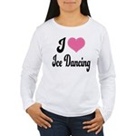 I Love Dancing Women's Long Sleeve T-Shirt