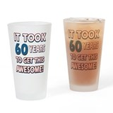 60 Year Old birthday gift ideas Drinking Glass