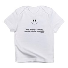 calendar says wtf Infant T-Shirt