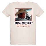 George Bush/Miss Me Yet? T-Shirt