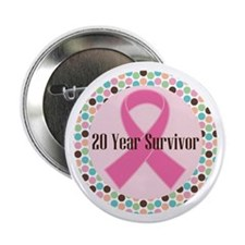 "20 Year Breast Cancer Survivor 2.25"" Button"