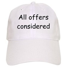 All offers considered Baseball Cap