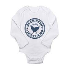 My Chicken Tastes Good Long Sleeve Infant Bodysuit