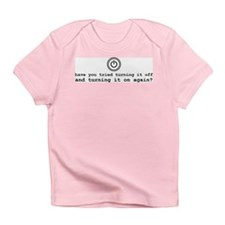 Computer Advice: Turn It Off Infant T-Shirt