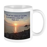 My soul, wait silently for God alone Mug