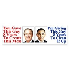 Give Obama 8 Years Bumper Sticker