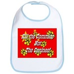 Kill the Commies Not the Cani Bib