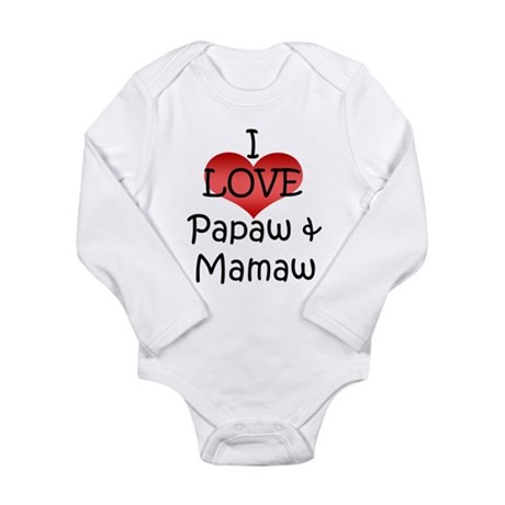 I Love Papaw & Mamaw Infant Creeper Body Suit