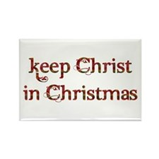 Keep Christ in Christmas Rectangle Magnet