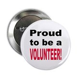 Proud Volunteer Button
