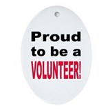 Proud Volunteer Oval Ornament