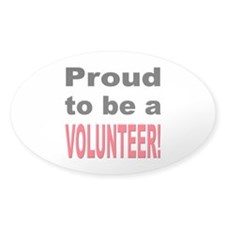 Proud Volunteer Oval Decal