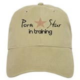 """Porn Star In Training"" Baseball Cap"