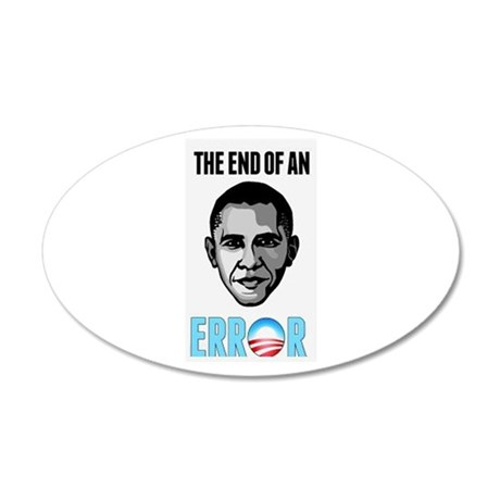 OBAMA THE END OF AN ERROR 2013 20x12 Oval Wall Dec