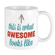 Awesome Looks Like Small Mug