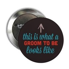 """Groom To Be Looks Like 2.25"""" Button"""