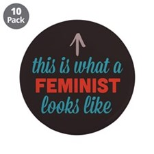 "Feminist Looks Like 3.5"" Button (10 pack)"