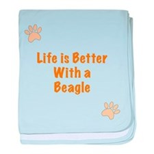 Life is better with a Beagle baby blanket