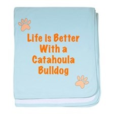 Life is better with a Catahoula Bulldog baby blank