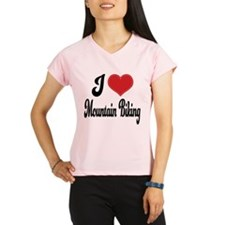 I Love Mountain Biking Performance Dry T-Shirt