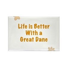 Life is better with a Great Dane Rectangle Magnet