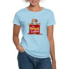 Two Drunk Ladies 2 T-Shirt