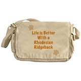 Life is better with a Rhodesian Ridgeback Messenge