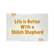 Life is better with a Shiloh Shepherd Rectangle Ma