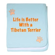 Life is better with a Tibetan Terrier baby blanket