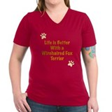 Life is better with a Wirehaired Fox Terrier Women