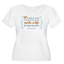 Make a Life T-Shirt