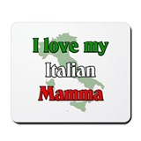 I Love My Italian Mamma Mousepad