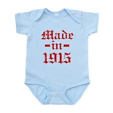 Made In 1915 Infant Bodysuit