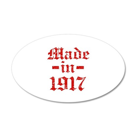 Made In 1917 20x12 Oval Wall Decal
