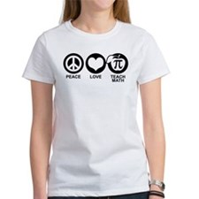 Peace Love Teach Math Tee