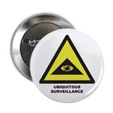 "Ubiquitous Surveillance 2.25"" Button"