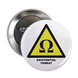 "Existential Threat 2.25"" Button"