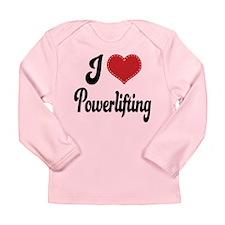 I Love Powerlifting Long Sleeve Infant T-Shirt