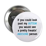 "Look Past My Autism 2.25"" Button (100 pack)"