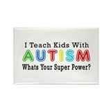 I Teach Kids With Autism Rectangle Magnet